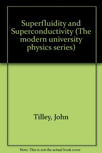 9780442300159: Superfluidity and Superconductivity