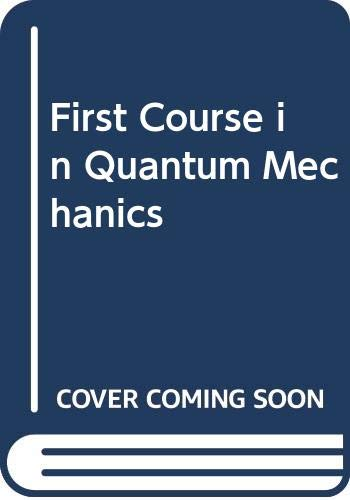 9780442300197: First Course in Quantum Mechanics (The modern university physics series)