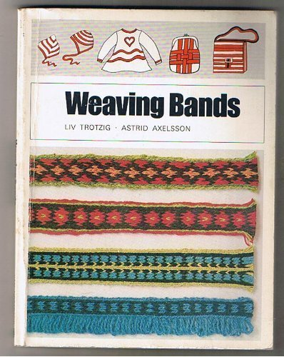9780442300333: Weaving Bands: Woven bands / Table Bands / Plaited Bands / Insertion Bands