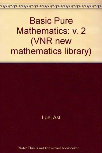 Basic Pure Mathematics II