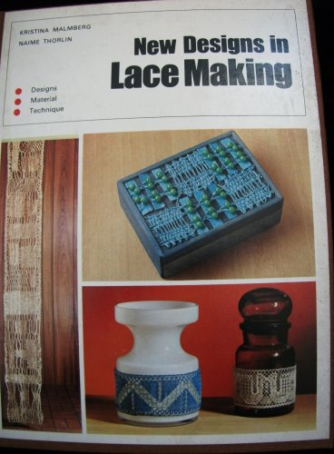 9780442300500: New Designs in Lace Making (Reinhold craft paperback)