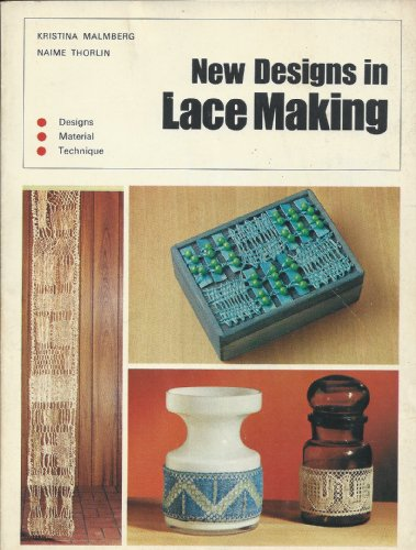 9780442300517: New Designs in Lace Making (Reinhold craft paperback)