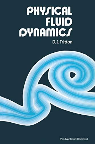 9780442301323: Physical Fluid Dynamics