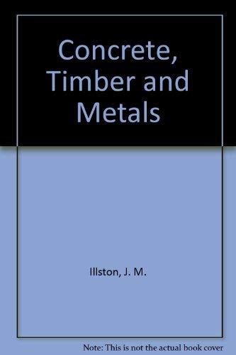 9780442301446: Concrete, Timber and Metals