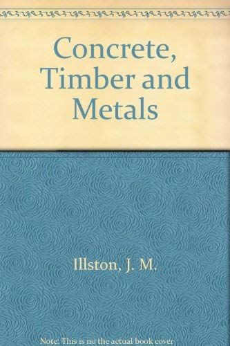 9780442301453: Concrete, Timber and Metals