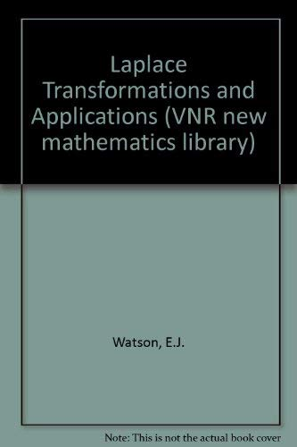 9780442301767: Laplace Transformations and Applications (VNR new mathematics library ; 10)