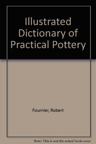 9780442301811: Illustrated Dictionary of Practical Pottery