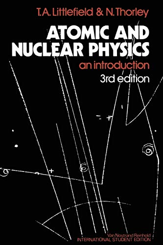 9780442301903: Atomic and Nuclear Physics: An Introduction