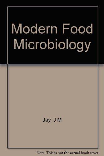 Modern food microbiology: Jay, J M