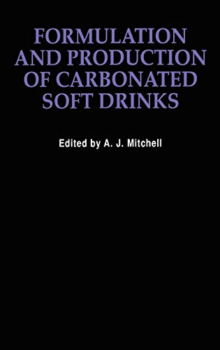 9780442302870: Formulation and Production Carbonated Soft Drinks