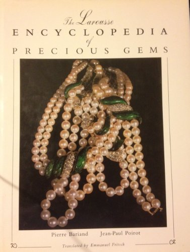 9780442302894: The Larousse Encyclopedia of Precious Gems