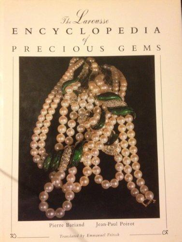 Larousse Encyclopedia of Precious Gems: Pierre Bariand