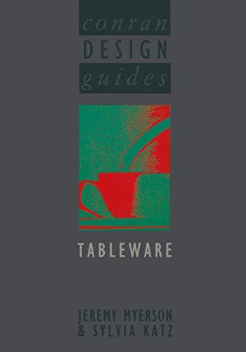 Conran Design Guides: Tableware: Myerson, Jeremy; Katz,