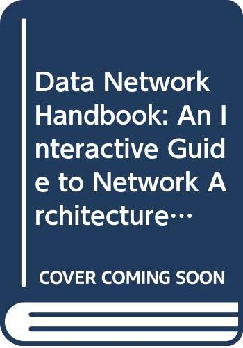 9780442302955: Data Network Handbook: An Interactive Guide to Network Architecture and Operations