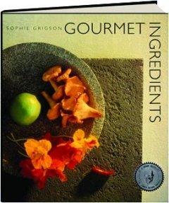 9780442303136: Gourmet Ingredients
