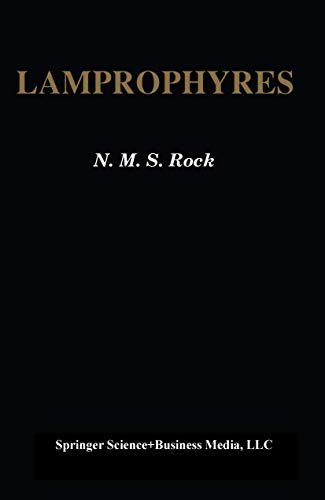 Lamprophyres.: Rock, N. M. S.; Bowes, D. R. (contributor); Wright, A. E. (contributor).