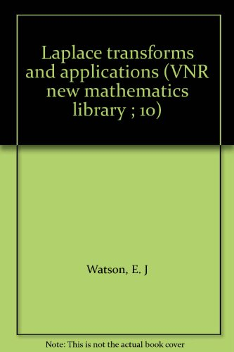 9780442304287: Laplace transforms and applications (VNR new mathematics library ; 10)