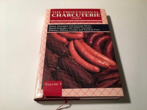 The Professional Charcuterie Series :{VOLUME ONE} Hams: Cottenceau, Marcel, Jean-Francois,