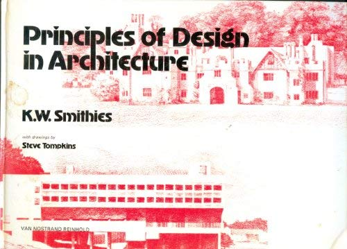 Principles of design in architecture: Smithies, K. W