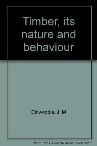 9780442304461: Timber, its nature and behaviour