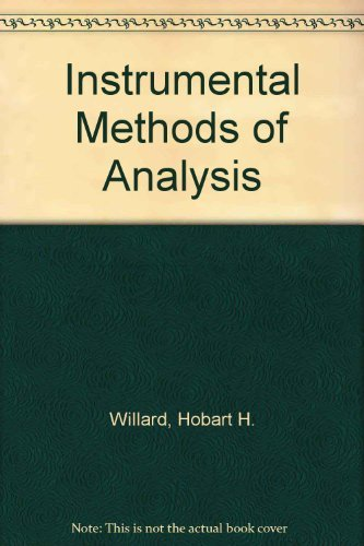 Instrumental Methods of Analysis: Willard, Hobart H.