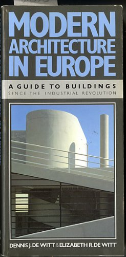 9780442304560: Modern Architecture in Europe: A Guide to Buildings Since the Industrial Revolution