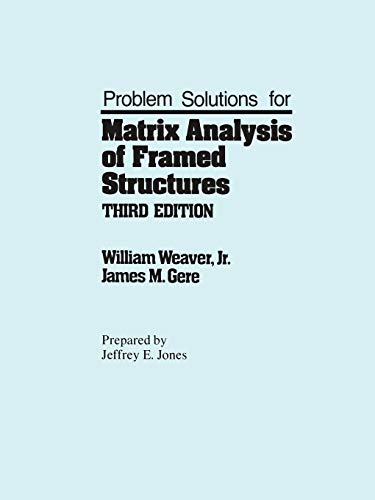 9780442305024: Problem Solutions for Matrix analysis of framed structures