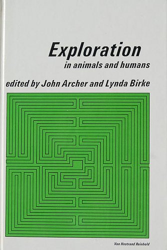 Explorations in Humans and Animals (The Comparative: Archer, John, Birke,