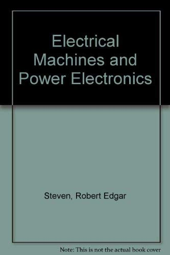 9780442305475: Electrical Machines and Power Electronics