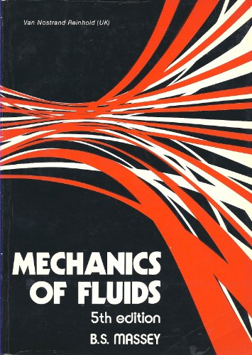 9780442305499: Mechanics of Fluids
