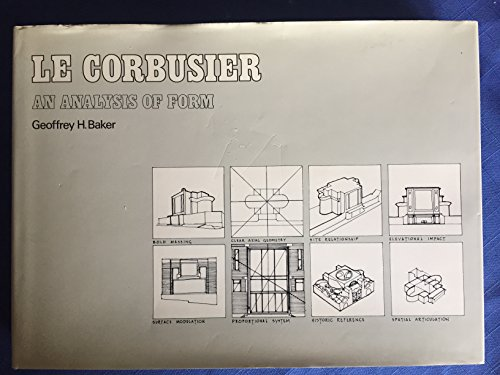 9780442305567: Le Corbusier: An Analysis of Form
