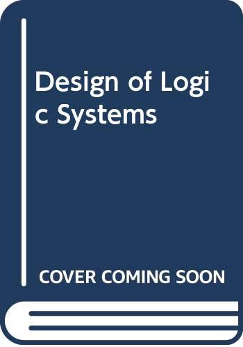 9780442306069: Design of Logic Systems