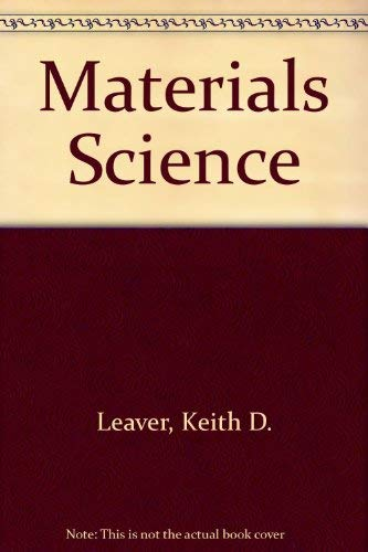 Materials Science: Leaver, Keith D.