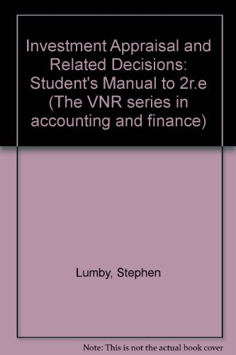 9780442306359: Investment Appraisal and Related Decisions: Student's Manual to 2r.e