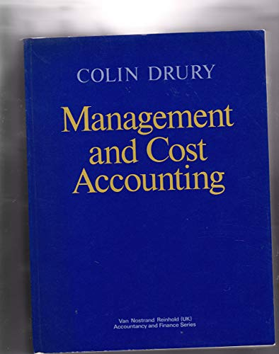 Management and Cost Accounting (VNR Series in: Drury, Colin