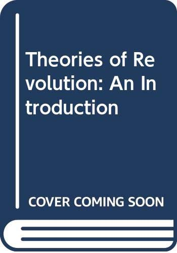 9780442307004: Theories of Revolution: An Introduction