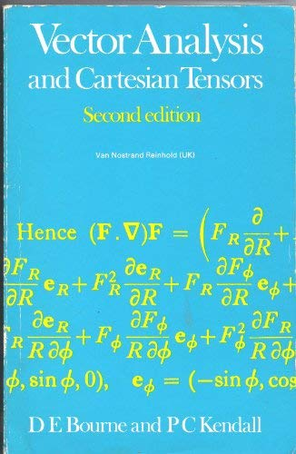 Vector Analysis and Cartesian Tensors: Bourne, D. E.;