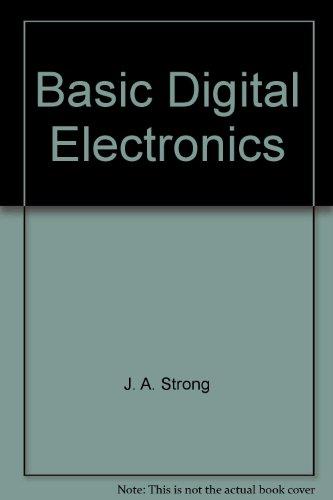9780442308322: Basic Digital Electronics (Physics and Its Applications)