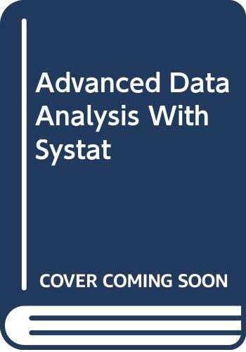 9780442308605: Advanced Data Analysis With Systat