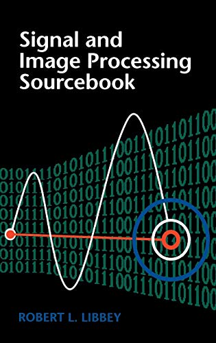 Signal And Image Processing Sourcebook: Robert Libbey