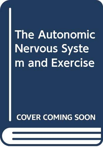 9780442312121: The Autonomic Nervous System and Exercise