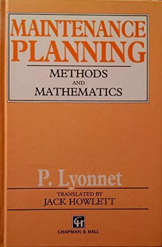 9780442312480: Maintenance Planning: Methods and Mathematics