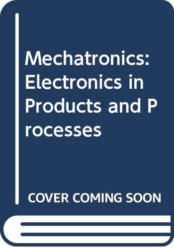 9780442312558: Mechatronics: Electronics in Products and Processes
