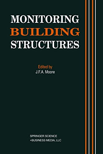 Monitoring Building Structure: MOORE, J F