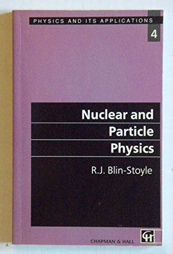 9780442313944: Nuclear and Particle Physics