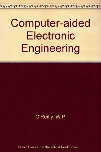 Computer Aided Electronic Engineering.