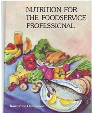 9780442318086: Nutrition for the Foodservice Professional