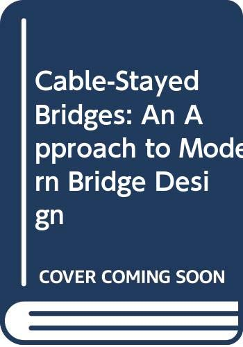 9780442318192: Cable-Stayed Bridges: An Approach to Modern Bridge Design