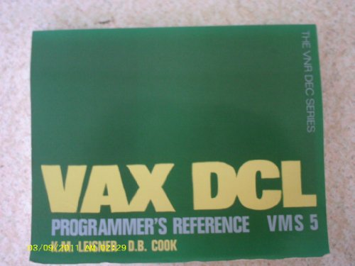9780442318345: The Vax Dcl Programmer's Reference Vms 5 (Vnr Dec Series)