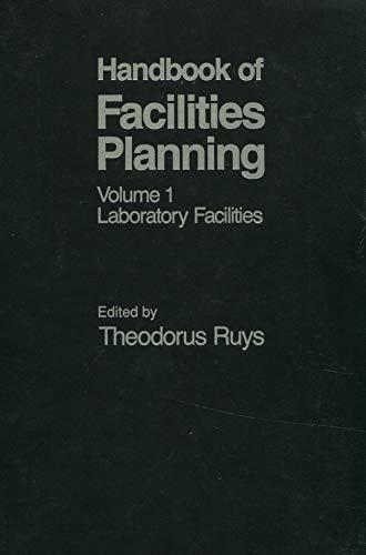 Handbook of Facilities Planning, Vol. 1: Laboratory: John Wiley &